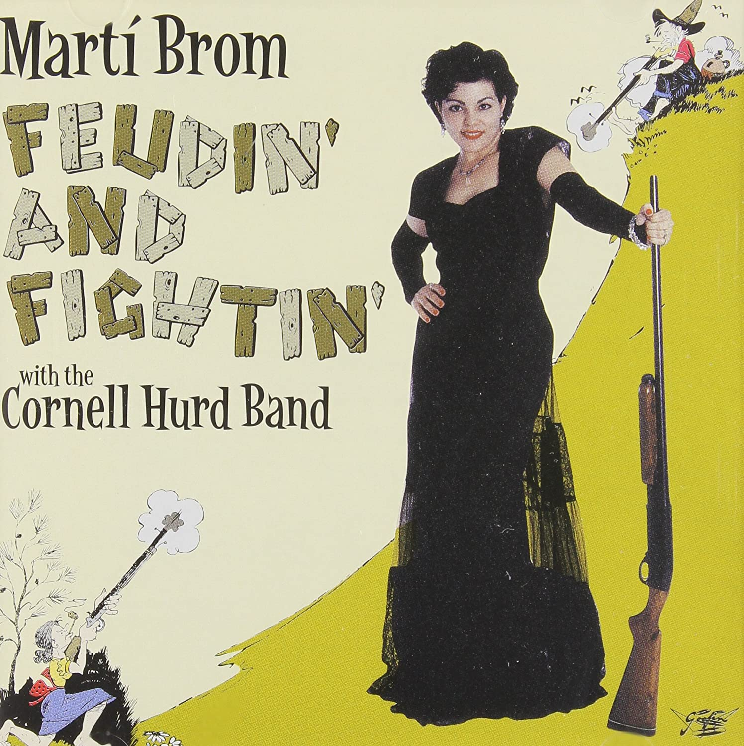 Feudin Fightin With the Cornell Hurd Band sold Direct store out