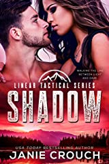 Shadow: A Linear Tactical Romantic Suspense Standalone Kindle Edition