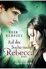 Auf der Suche nach Rebecca (German Edition) Kindle Edition