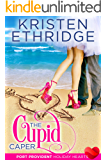 The Cupid Caper: A Sweet & Clean Contemporary Valentine Romance (Port Provident: Holiday Hearts Book 3)