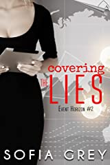 Covering the Lies (Event Horizon Book 2) Kindle Edition