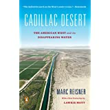 Cadillac Desert: The American West and Its Disappearing Water, Revised Edition