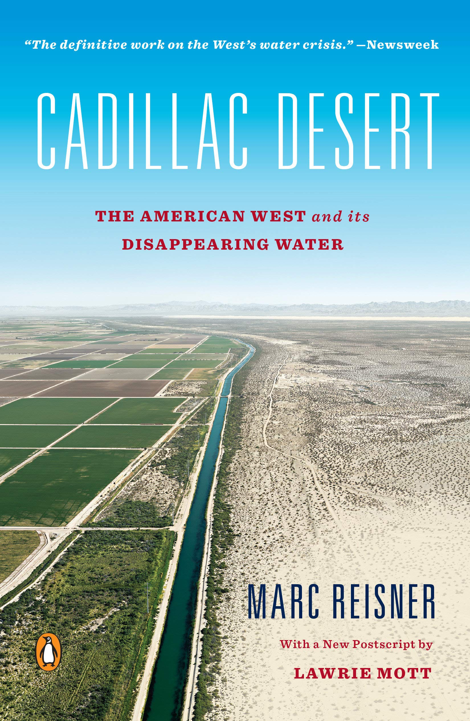 Cadillac Desert: The American West and Its Disappearing Water ...