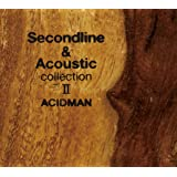 Second line&Acoustic collection II(初回限定生産スペシャルパッケージ)