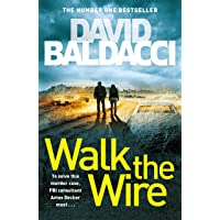 Walk the Wire: The Sunday Times Number One Bestseller