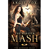 The Monster MASH: A dead funny romantic comedy (The Monster MASH Trilogy Book 1)