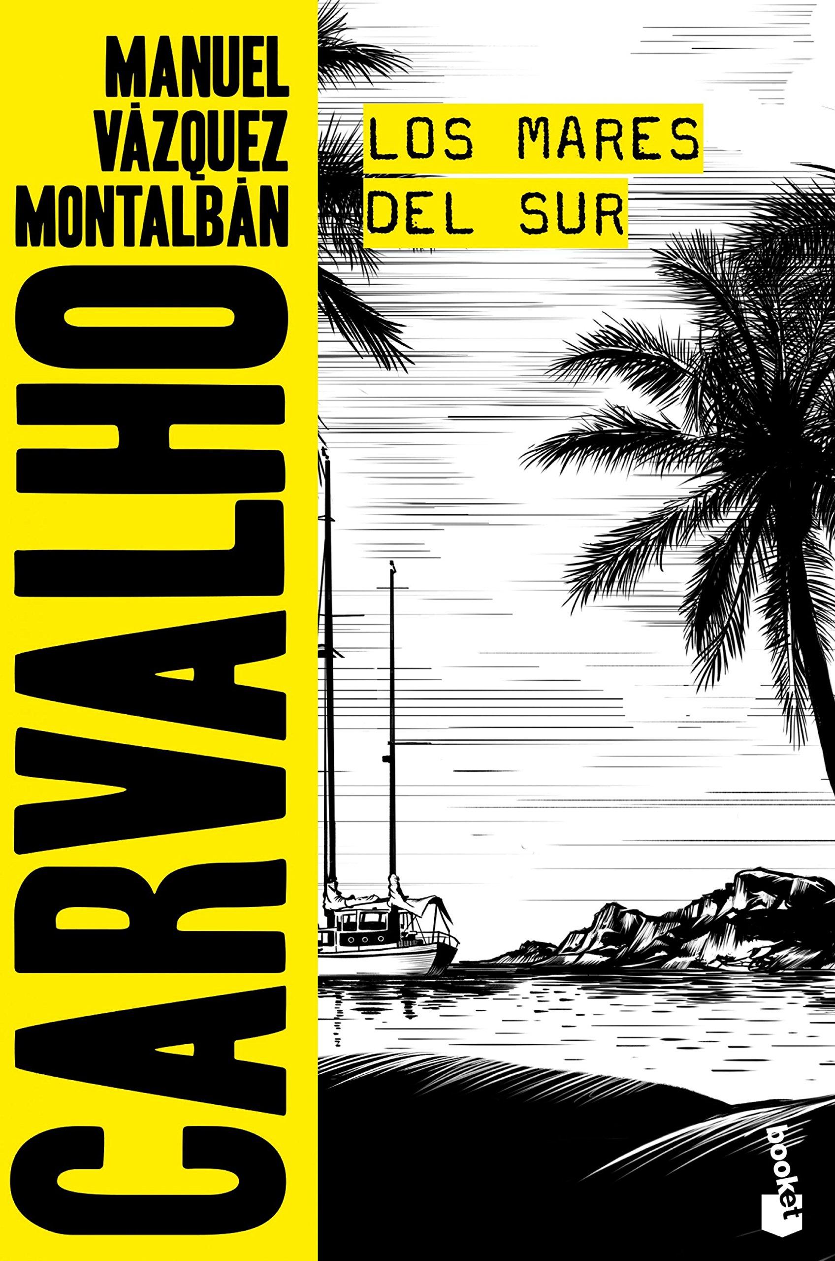 Los Mares Del Sur Amazon Co Uk Vázquez Montalbán Manuel 9788408165859 Books