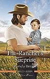 The Rancher's Surprise (Rodeo Legends)