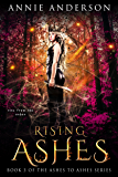 Rising Ashes (Ashes to Ashes Book 3)