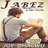 Jabez: After Series, Book 1.5