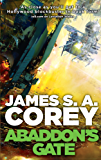 Abaddon's Gate: Book 3 of the Expanse (now a major TV series on Netflix) (English Edition)