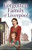 The Forgotten Family of Liverpool: A gritty postwar family saga novel that will break your heart (The Mersey Trilogy Book 2)