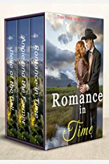 Romance in Time Collection: A Historic Western Time Travel Romance (Oregon Trail Time Travel Romances Book 4) Kindle Edition