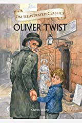 Oliver Twist : Illustrated Classics (Om Illustrated Classics) Hardcover