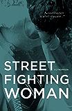 Street Fighting Woman