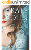 Love Reacquainted (Loves of London Book 1)