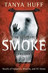 The Complete Smoke Trilogy Kindle Edition