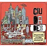Ciudades (Lonely Planet Junior)