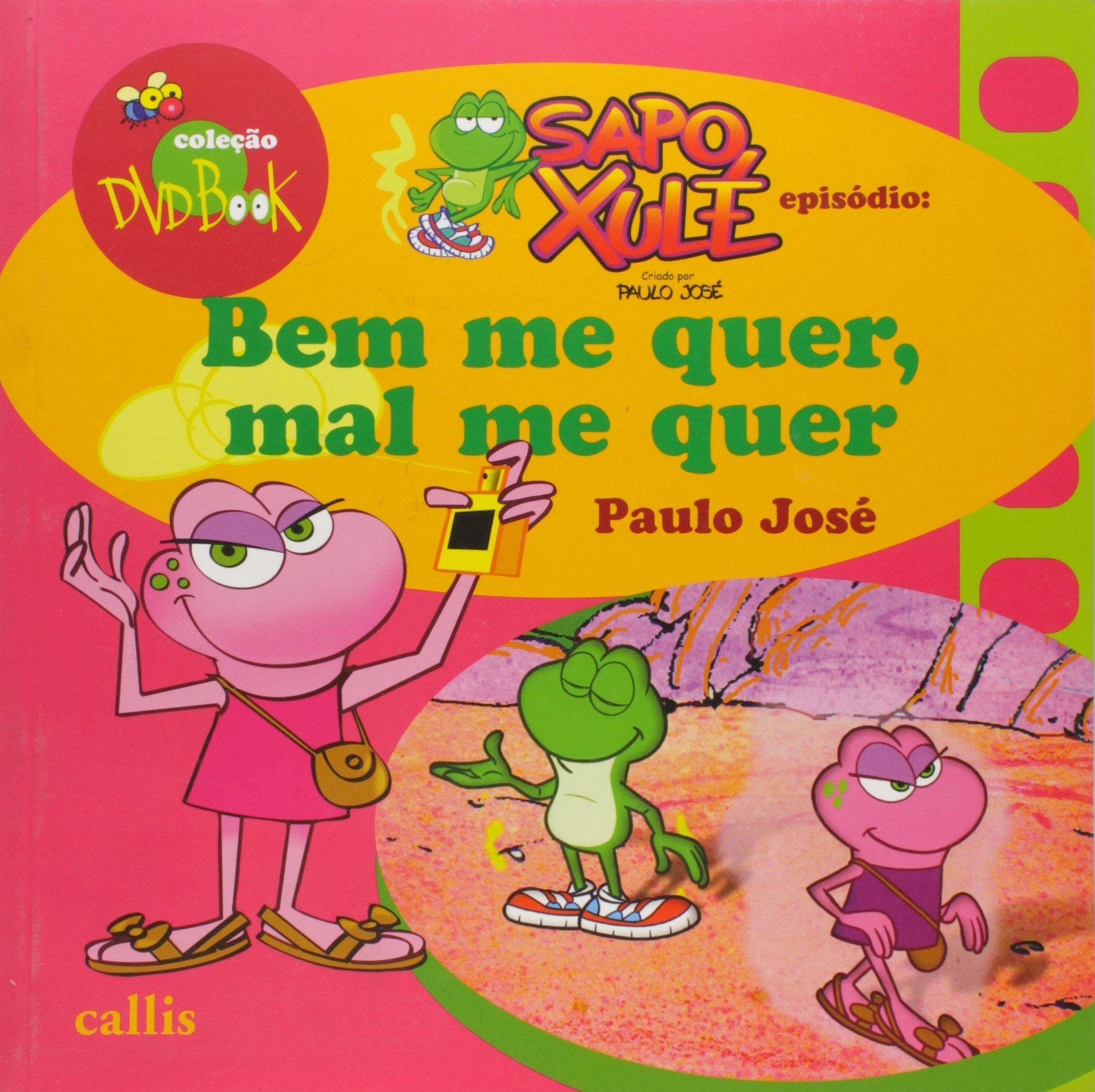 Download Bem me Quer, Mal me Quer - Colecao Sapo Xule pdf