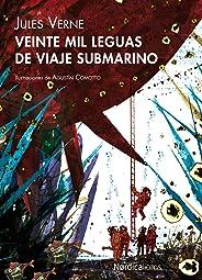 Veinte mil leguas de viaje submarino (Ilustrados) (Spanish Edition)