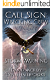 Call Sign: Wrecking Crew Storm Warning (Book 1 in the Call Sign: Wrecking Crew series)