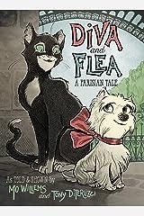 Diva and Flea: A Parisian Tale Paperback