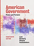 American Government: Power and Purpose (Fourteenth Full Edition)