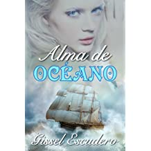 Alma de océano (Spanish Edition) Jun 22, 2018