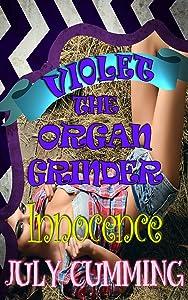 Violet the Organ Grinder: Innocence (A DD/LG Age-Play Taboo Story)