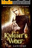 The Knight's Wolf (Lyesti Alliance Series Book 3)