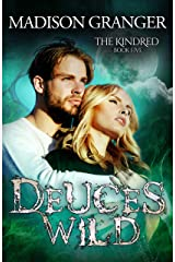 Deuces Wild (The Kindred Book 5) Kindle Edition