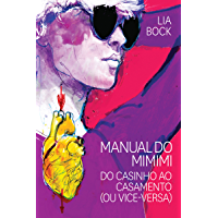 Manual do mimimi: Do casinho ao casamento (ou vice-versa)