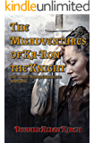 "The Misadventures of Ka-Ron the Knight: The ""Nown"" World Chronicles: Book One."