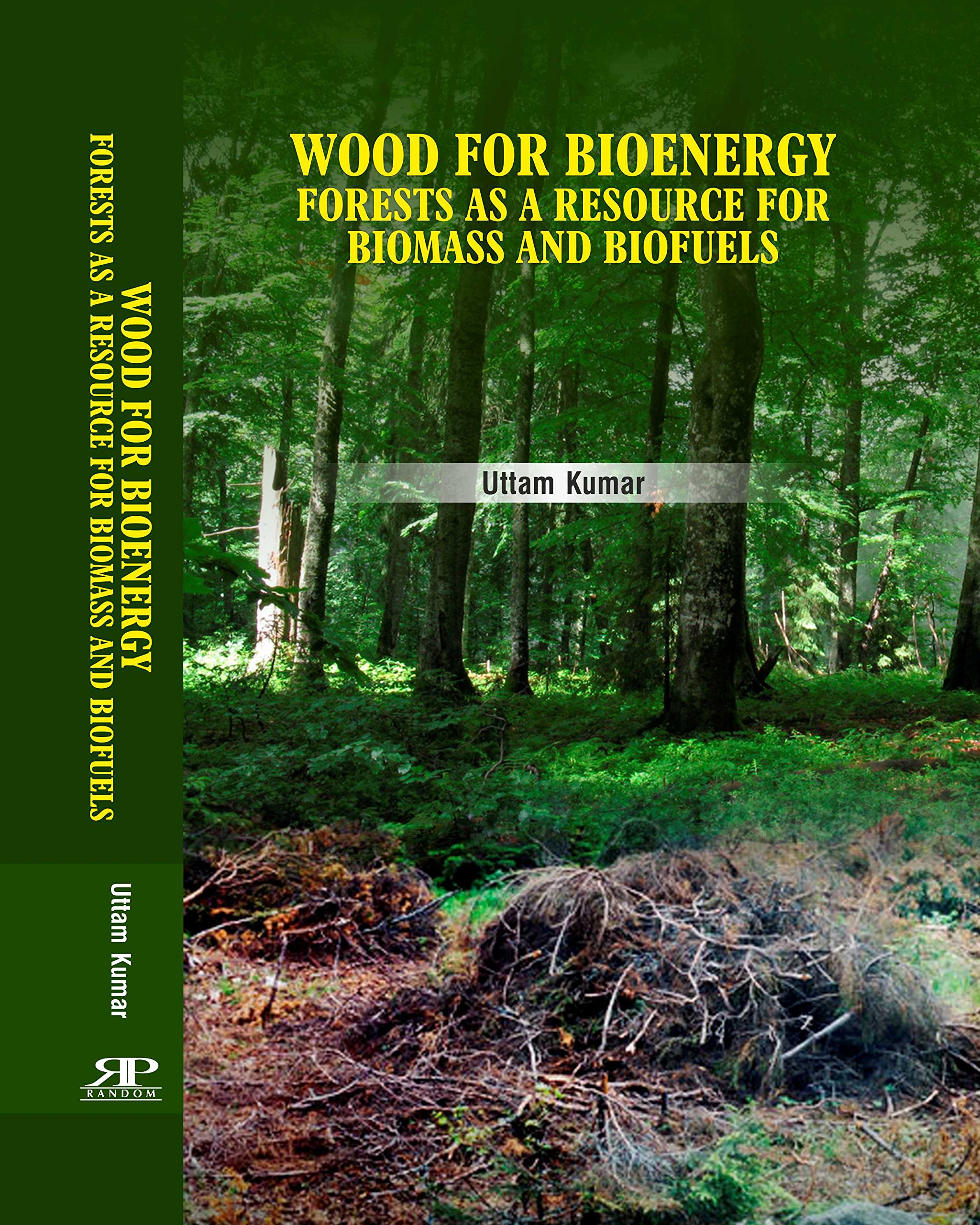 Read Online Wood for Bioenergy: Forests as a Resource for Biomass and Biofuels ebook