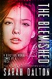 The Blemished (Blemished #1) (Blemished Series)
