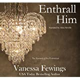 Enthrall Him: Enthrall Sessions Book 3