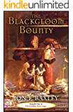THE BLACKGLOOM BOUNTY (The Scythian Stone Saga Book 1) (English Edition)