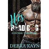 His Road Dog (Patches: Tarkio MC Book 1)