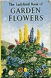 The ladybird book of garden flowers