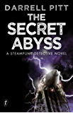 The Secret Abyss: A Steampunk Detective Novel (A Jack Mason Adventure)