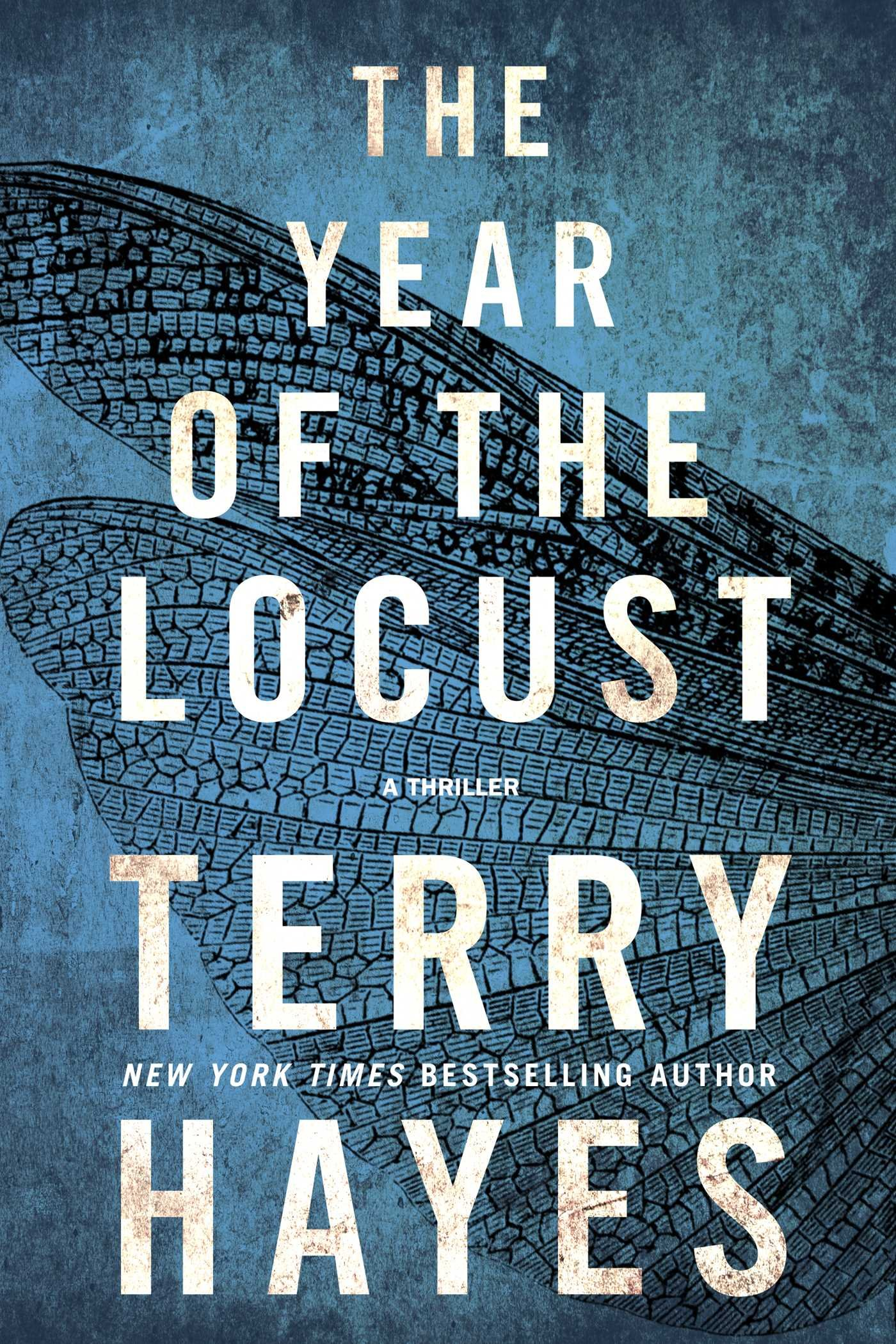 The Year of the Locust: A Thriller