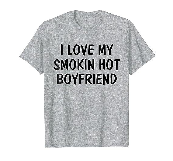 Amazon com: I Love My Smoking Hot Boyfriend | Anniversary