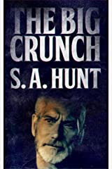 The Big Crunch: An Outlaw King Fantasy Short Kindle Edition