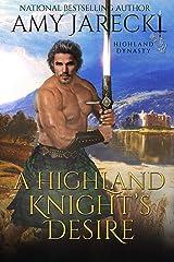 A Highland Knight's Desire: Scottish Historical Romance (Highland Dynasty Book 2) Kindle Edition