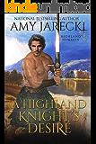 A Highland Knight's Desire: Scottish Historical Romance (Highland Dynasty Book 2)