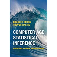 Computer Age Statistical Inference: Algorithms, Evidence, and Data Science (Institute of Mathematical Statistics Monographs (Series Number 5))