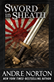 Sword in Sheath (The Swords Series Book 2)