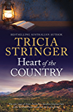 Heart Of The Country (Flinders Ranges Series Book 1)