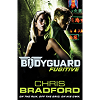 Bodyguard: Fugitive (Book 6) (Bodyguard 6) (English Edition)