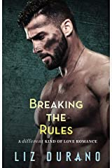 Breaking the Rules: A Friends to Lovers Military Romance (A Different Kind of Love Book 3) Kindle Edition
